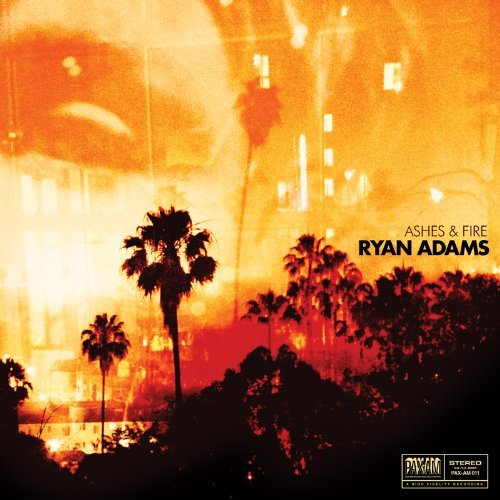 ryan adams ashes and fire Cougar Microbes Writers Picks 2011: Nicoles Top 10
