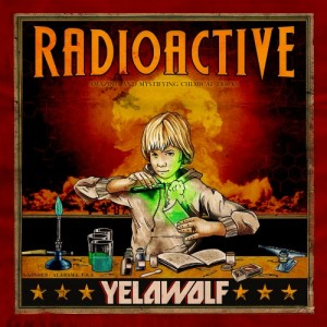 yelawolfradioactive 300x300 Cougar Microbes Writers Picks 2011: Kyles Top 10