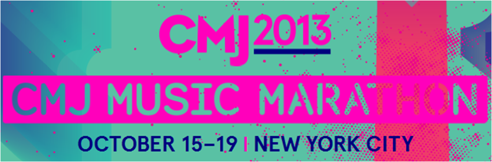 cmj music marathon banner CMJ Music Marathon 2013: Day 3 (Torres, Birth Of Joy, Ava Luna, WET)