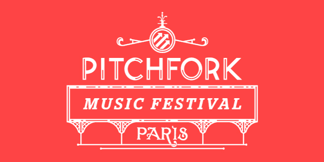pitchforkparis Pitchfork Music Festival Paris Preview